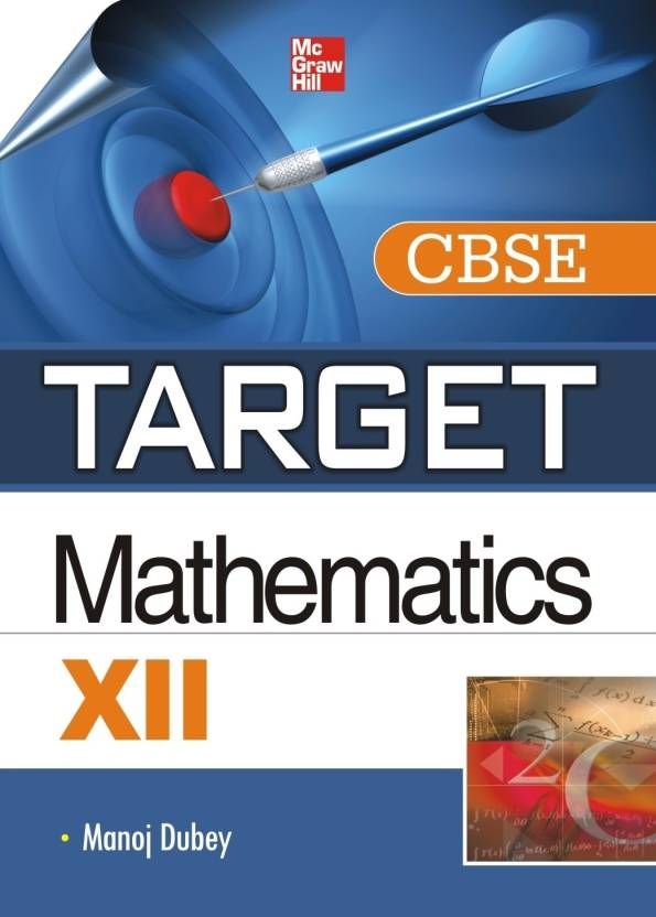 TARGET CBSE Mathematics (Class - XII) 1st  Edition