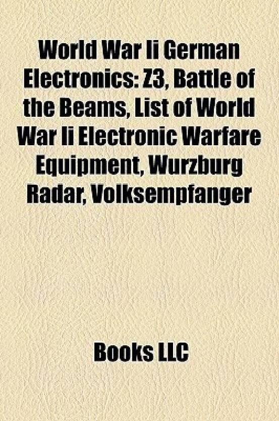 World War Ii German Electronics: Z3, Battle of the Beams, List of