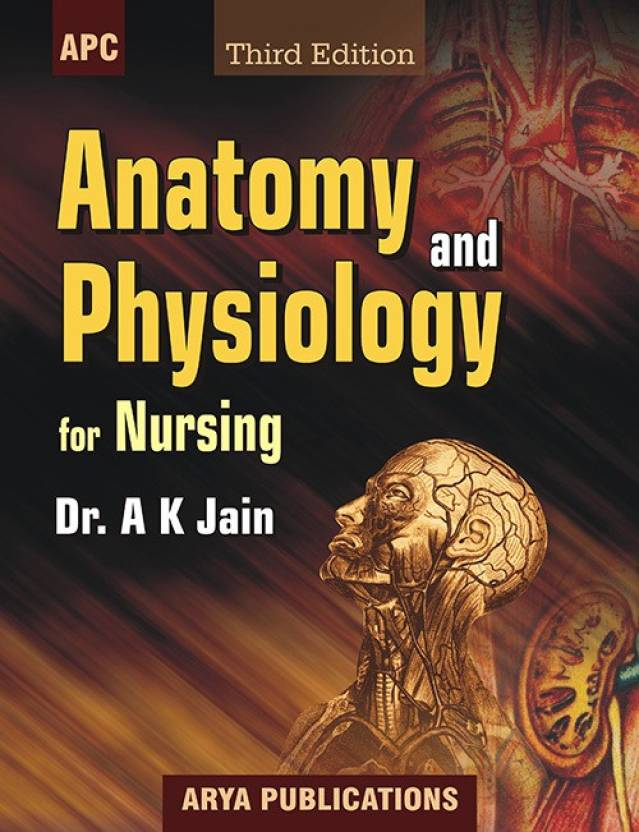 Anatomy and Physiology for Nurses 3rd Edition: Buy Anatomy and ...