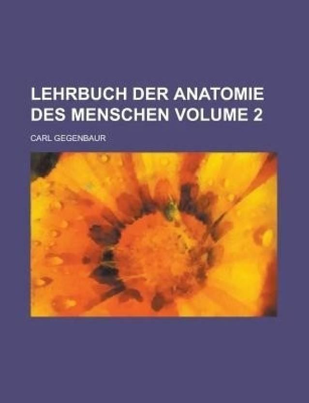Lehrbuch Der Anatomie Des Menschen Volume 2 - Buy Lehrbuch Der ...