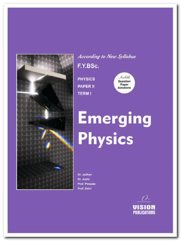 Emerging Physics 1st Edition: Buy Emerging Physics 1st