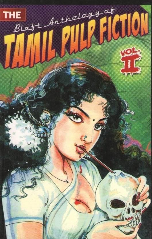 Tamil Pulp Fiction (Volume II)