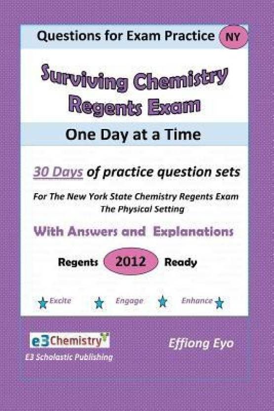 Questions for Exam Practice: Surviving Chemistry Regents Exam One