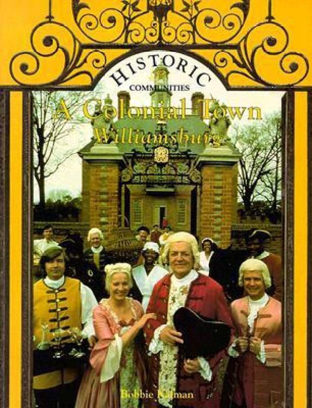 A Colonial Town Williamsburg Series Historic Communities Buy