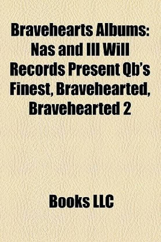 Bravehearts Albums: Nas and Ill Will Records Present Qb's Finest