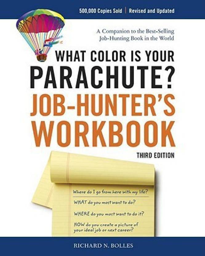 What Color Is Your Parachute? Job-Hunter\'s Workbook - Buy What Color ...