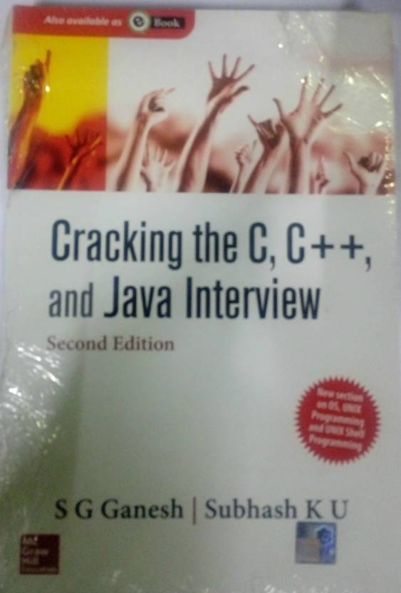 Cracking the C, C++ and Java Interview 2nd  Edition