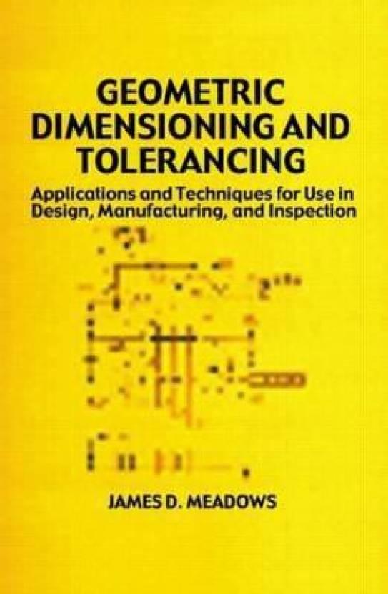 Geometric Dimensioning And Tolerancing Buy Geometric Dimensioning