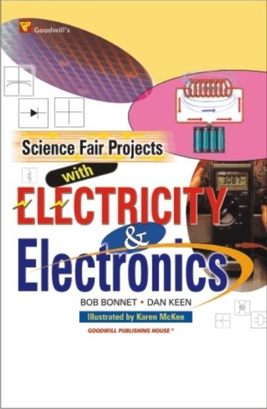 Science Fair Projects With Electricity & Electronics {PB} 1st Edition
