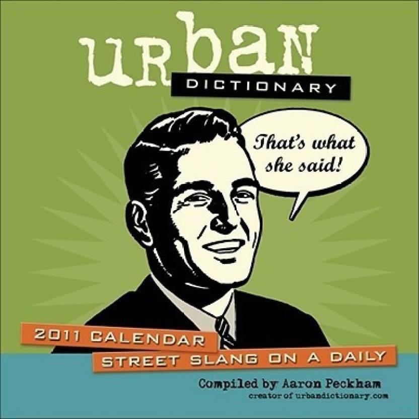 Urban Dictionary Calendar: Street Slang on a Daily: Buy