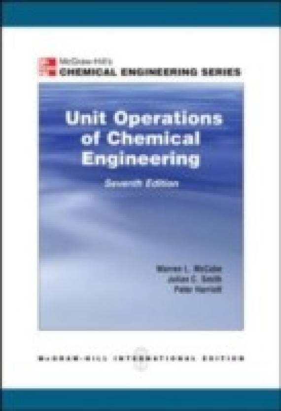 Unit Operation of Chemical Engineering 7e by McCabe Warren|Author;Smith Julian |Author;Harriott Peter|Author;-English-Mgh.use/ise (koga Kusha) ($) ($ )-Paperback_Edition-7th