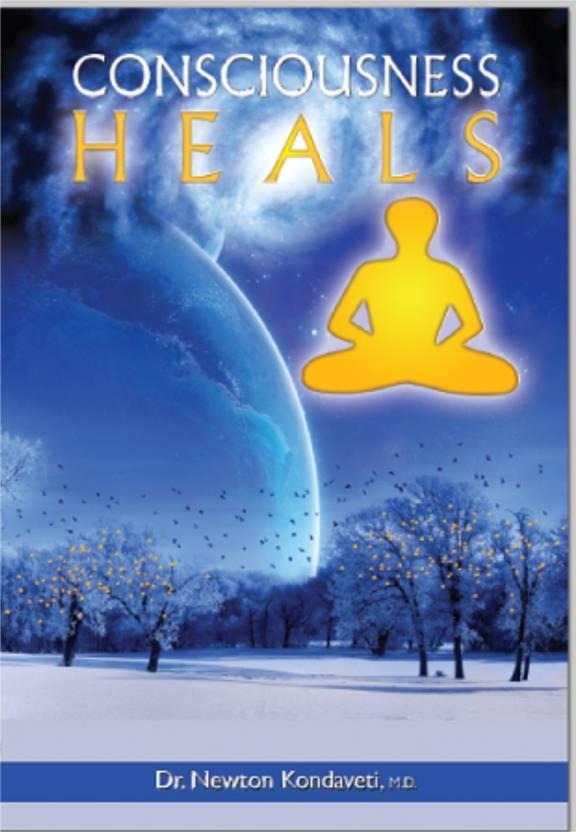 Consciousness Heals