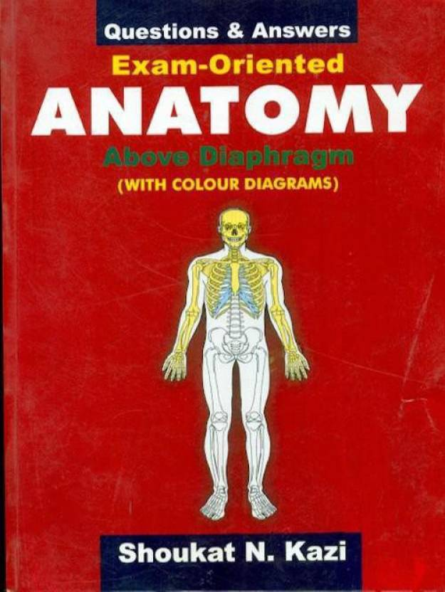 Questions & Answers: Exam-Oriented Anatomy Above Diaphragm (With ...