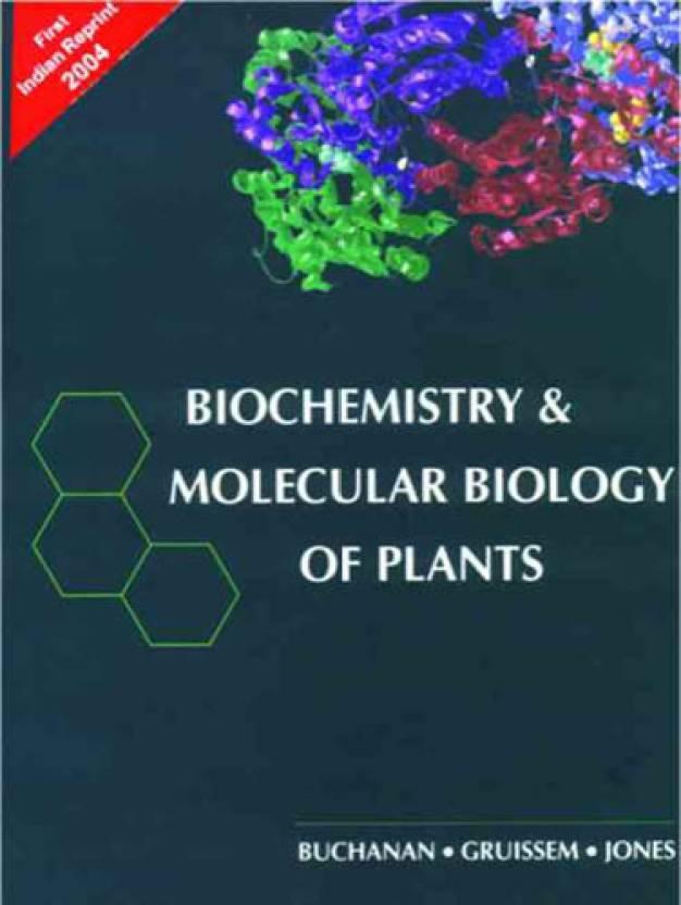 Biochemistry & Molecular Biology of Plants 01 Edition