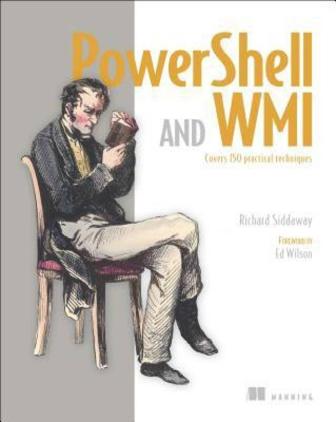Powershell and Wmi: Buy Powershell and Wmi by Siddaway at