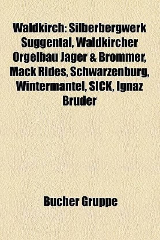 buy online 50f58 0cf83 Waldkirch: Silberbergwerk Suggental, Waldkircher Orgelbau ...