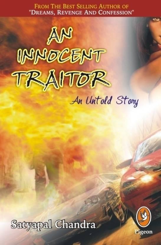 Innocent Traitor : An Untold Story PB