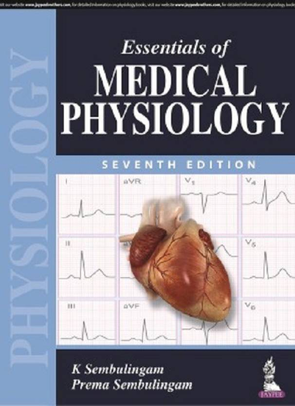 Essentials of Medical Physiology 7 Edition: Buy Essentials of ...