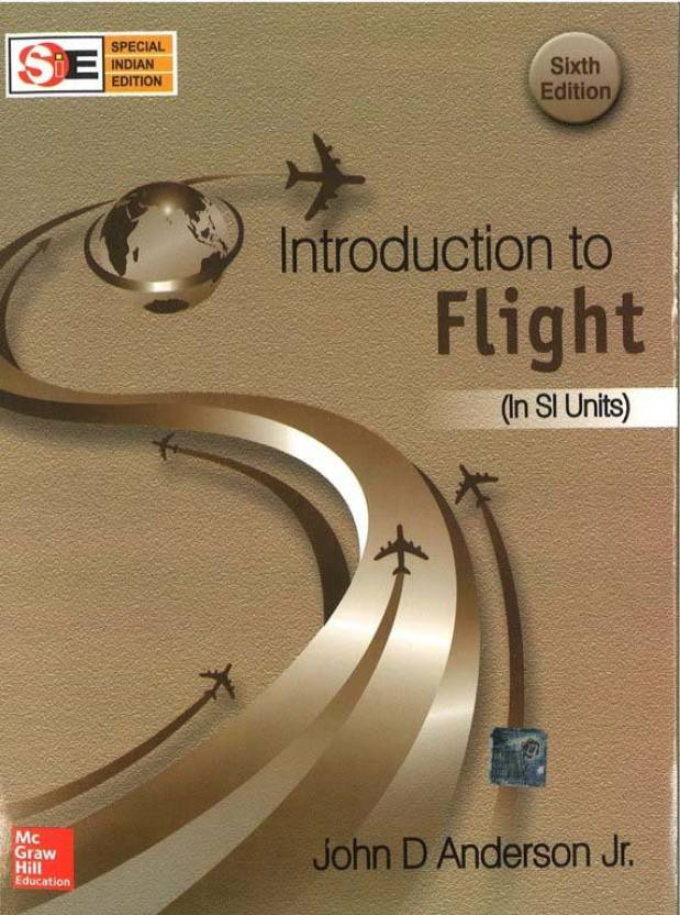 Introduction to Flight (In SI Units) 6th  Edition