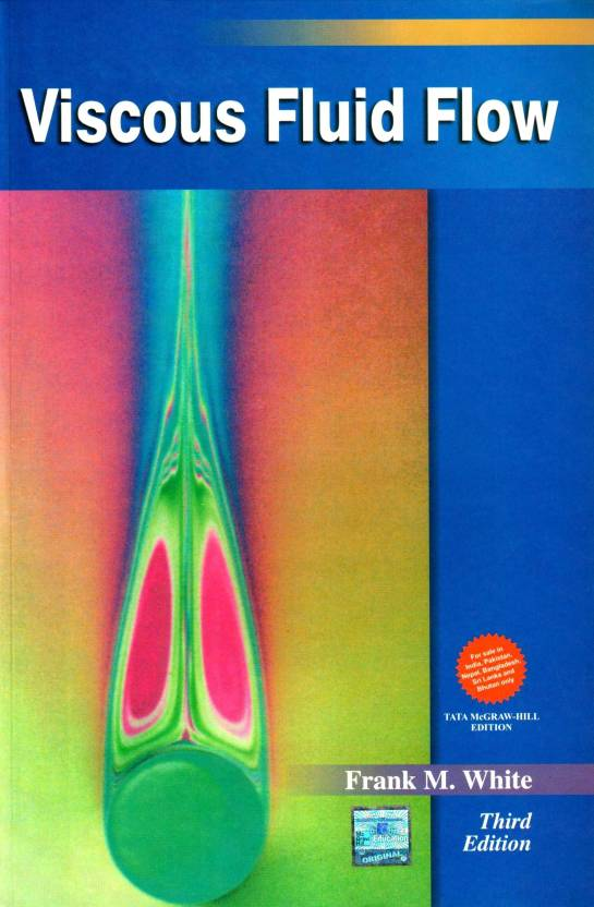 Viscous Fluid Flow 3rd Edition 3rd  Edition