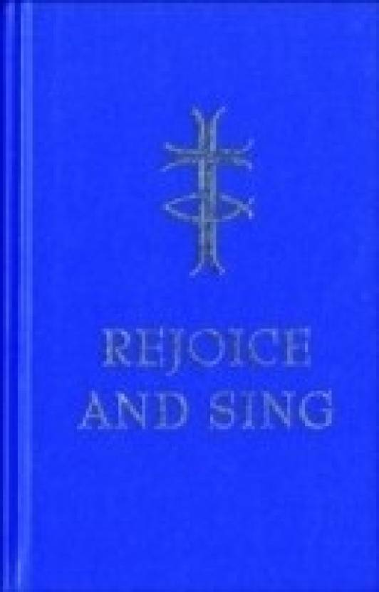 Rejoice and Sing: Full music edition (Hymn Book): Buy