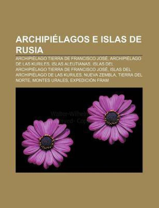 Archipielagos E Islas De Rusia Archipielago Tierra De Francisco