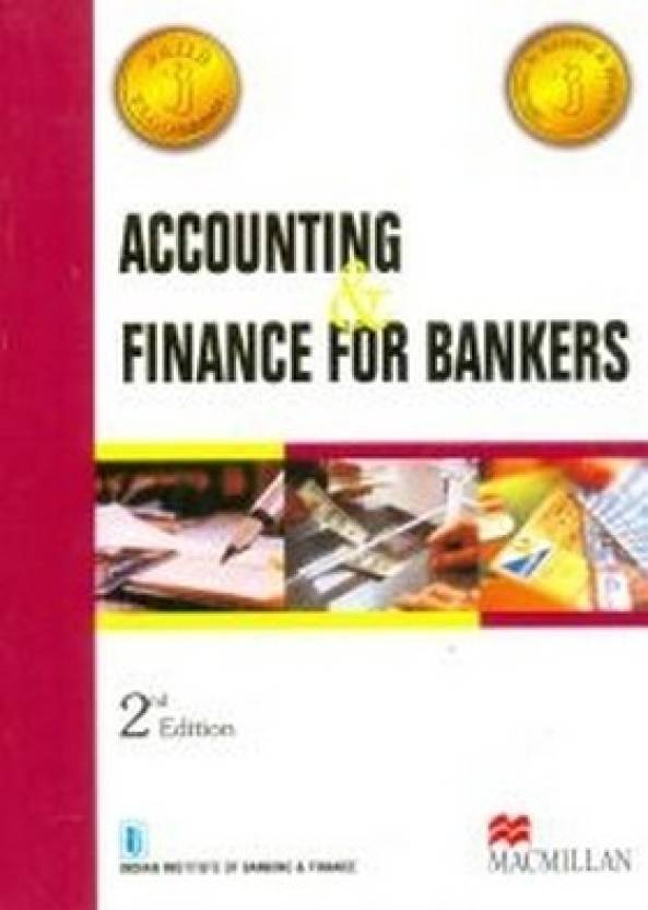 accounting finance for bankers for jaiib diploma in banking