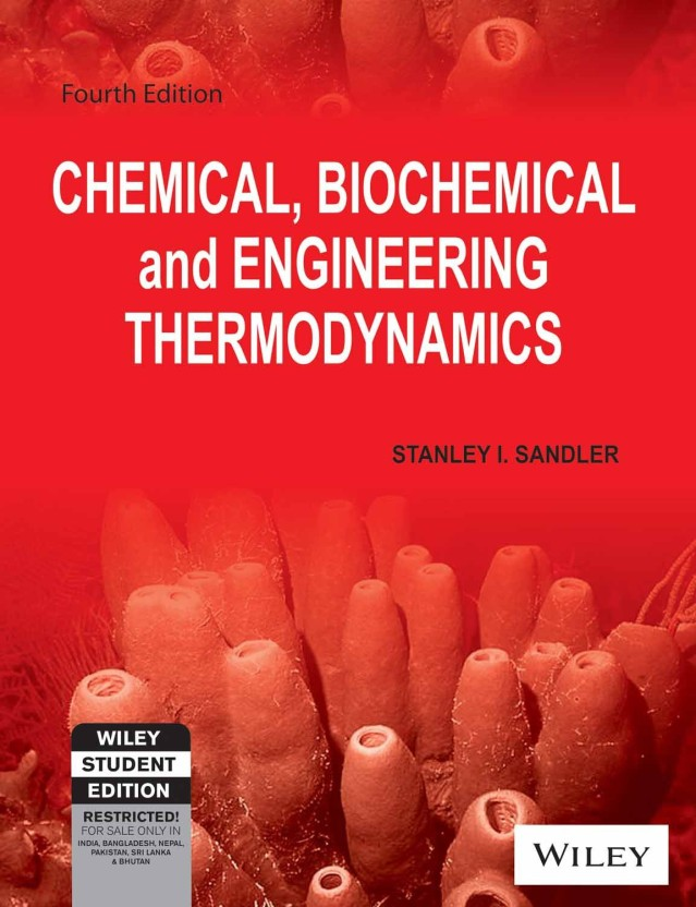 Chemical Biochemical And Engineering Thermodynamics Sandler Pdf