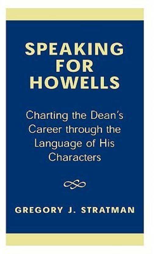 speaking for howells buy speaking for howells by stratman at low