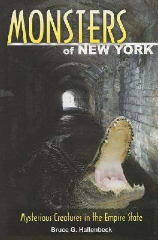 Monsters of New York: Mysterious Creatures in the Empire