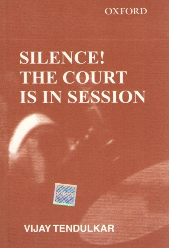 Silence! The Court Is In Session 1st Edition 1st Edition