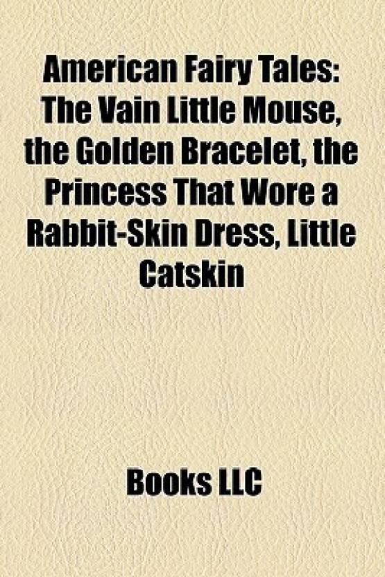 American Fairy Tales: The Vain Little Mouse, the Golden