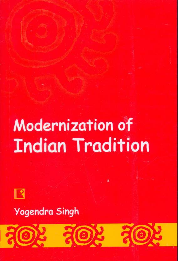 Modernization of Indian Tradition 1st  Edition