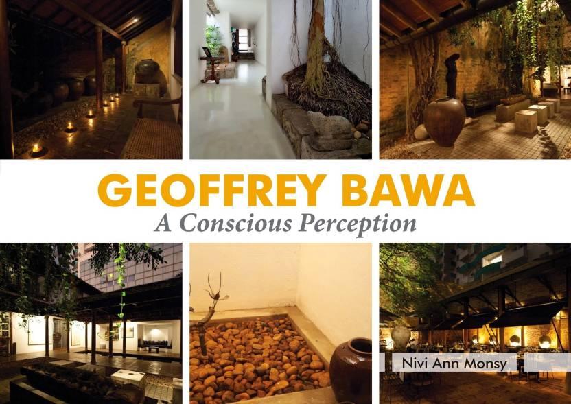 Geoffrey Bawa - A Conscious Perception