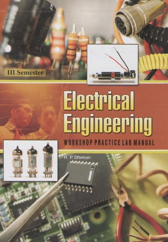 electrical engineering workshop practice laboratory manual buy rh flipkart com Electrical Schematic electrical workshop practice lab manual pdf