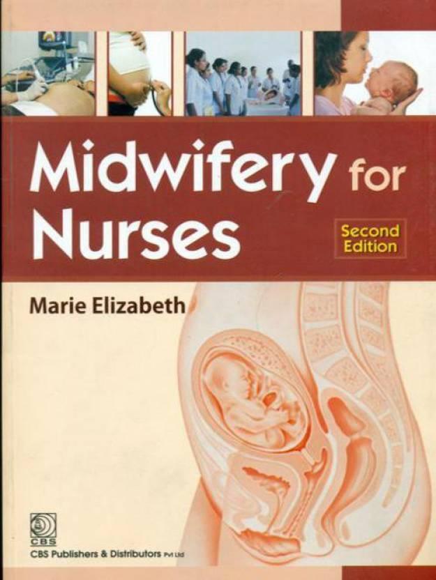 Midwifery for Nurses 2nd Edition: Buy Midwifery for Nurses