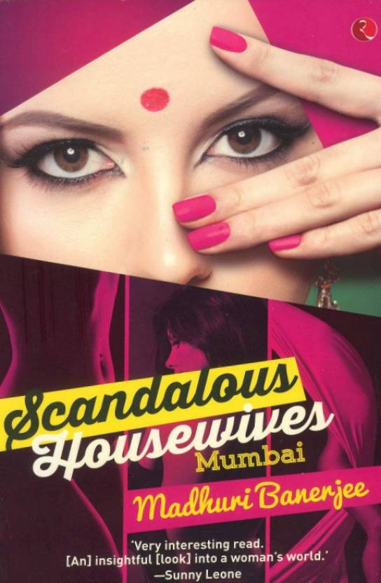 Scandalous Housewives : Mumbai 1st  Edition