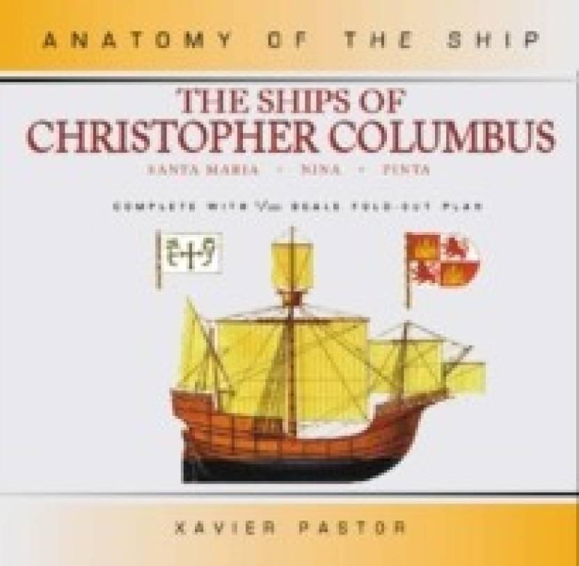 The Ships Of Christopher Columbus Santa Maria Nina And Pinta