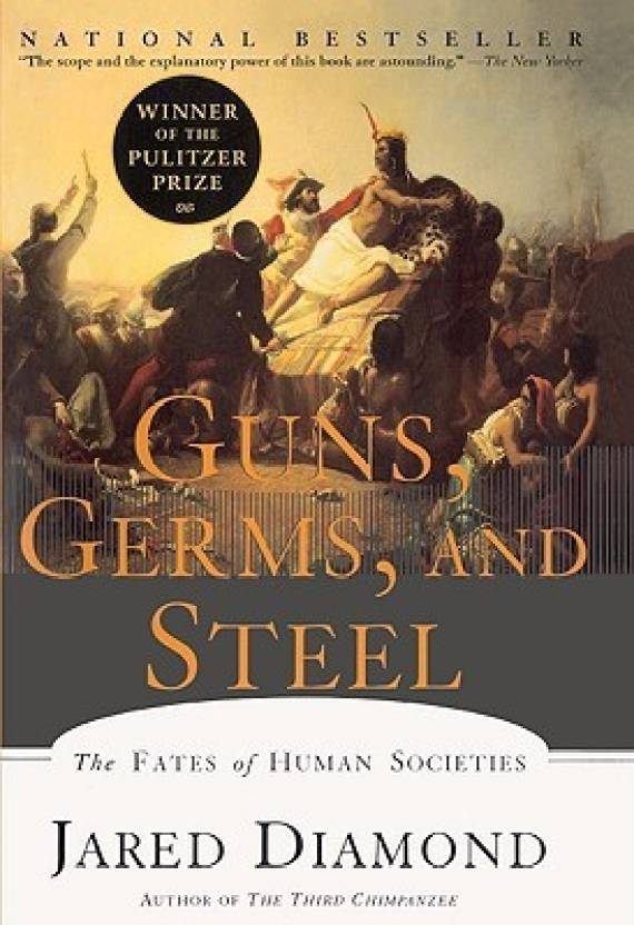 Guns, Germs, And Steel: The Fates Of Human Societies (Turtleback School & Library Binding Edition)