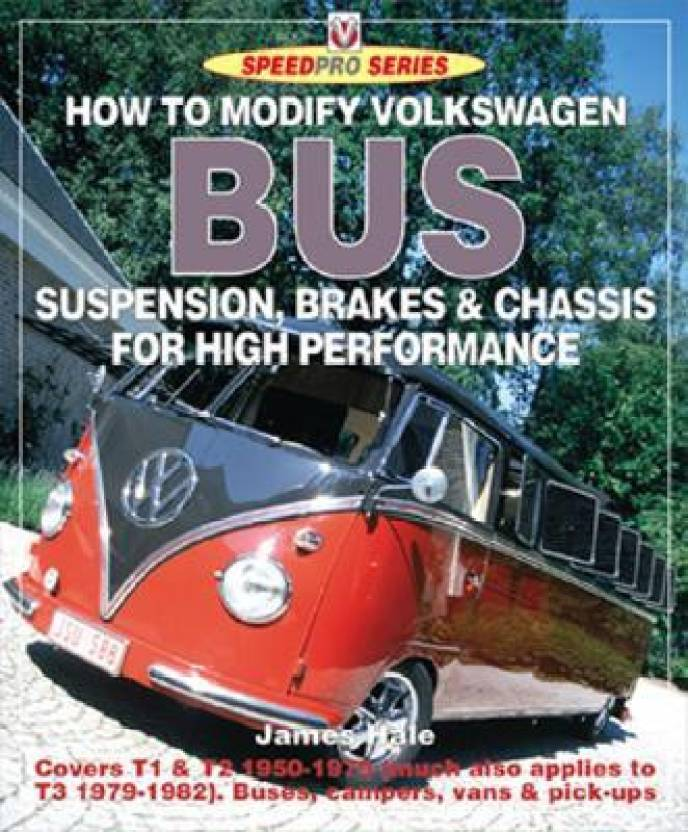 How to Modify Volkswagen Bus Suspension, Brakes and Chassis