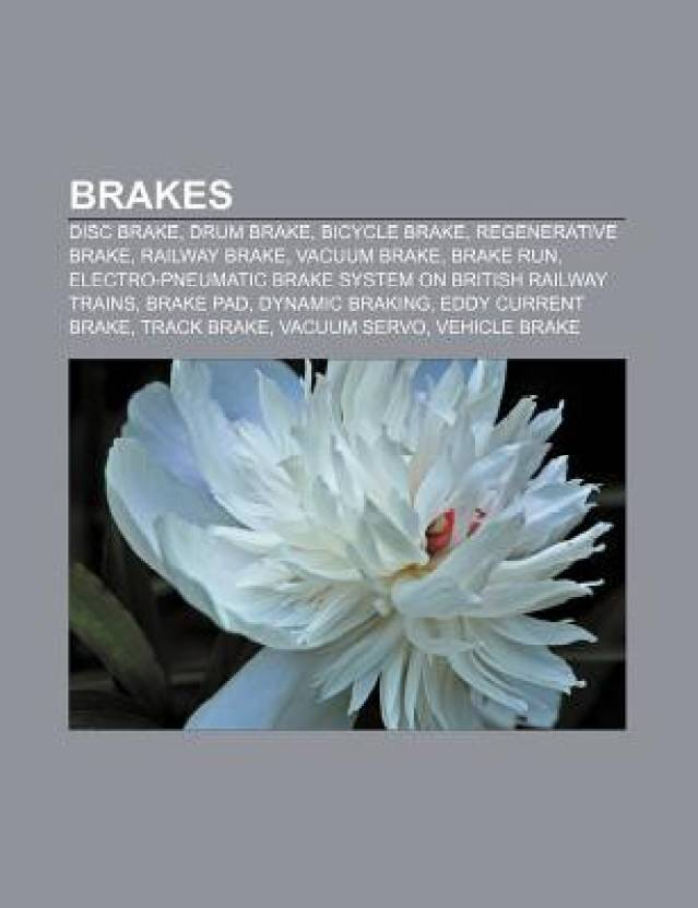 Brakes: Disc Brake, Drum Brake, Bicycle Brake Systems
