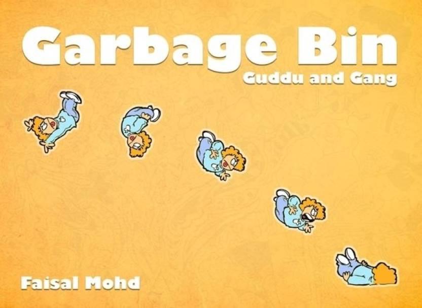 Garbage Bin: Guddu and Gang (Volume - 1)