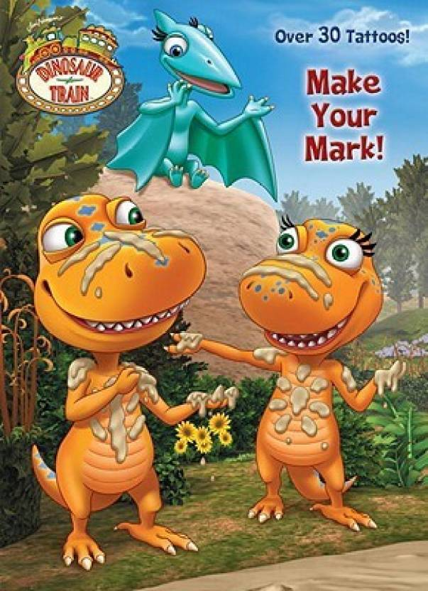 b80a6c4c37a Make Your Mark! (Dinosaur Train)  Buy Make Your Mark! (Dinosaur ...