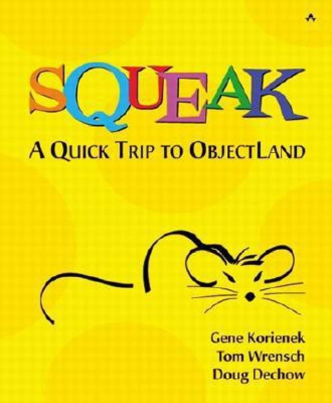 Squeak - A Quick Trip to Objectland: Buy Squeak - A Quick