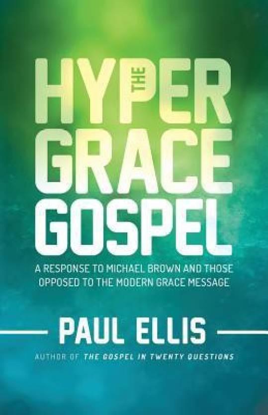 The Hyper-Grace Gospel