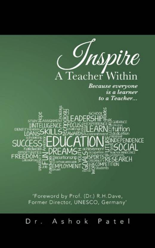 Inspire a Teacher Within : Because everyone is a learner to a Teacher...
