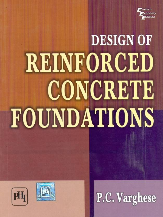 DESIGN OF REINFORCED CONCRETE FOUNDATIONS 1st Edition: Buy DESIGN OF