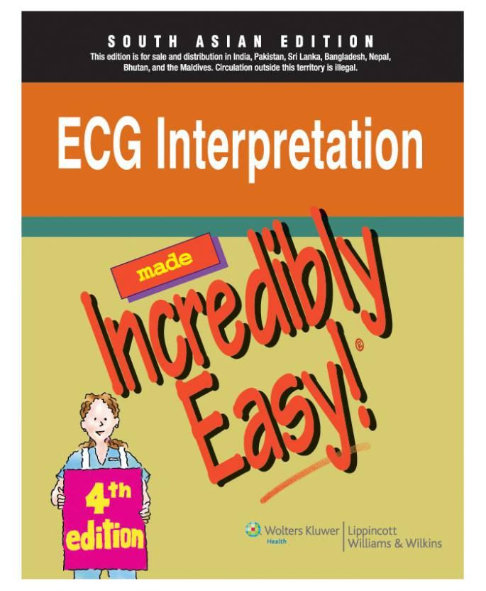 Made Incredibly Easy ECG Interpretation 4th Edition - Buy Made ...