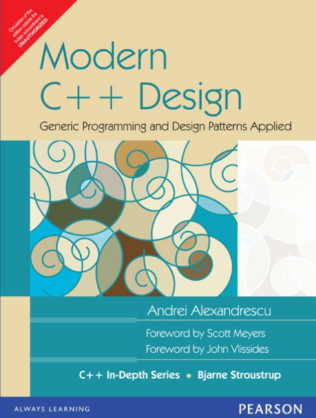 Modern C++ Design : Generic Programming and Design Patterns Applied 1st Edition