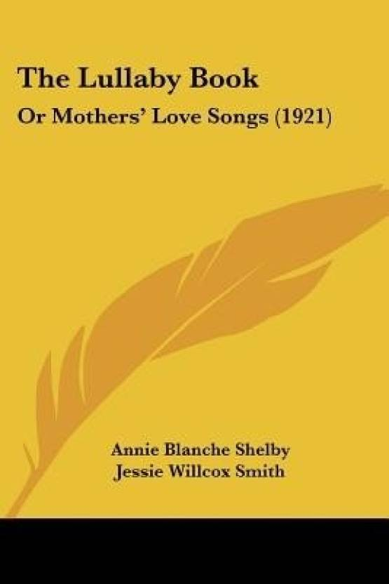 the lullaby book or mothers love songs 1921 buy the lullaby
